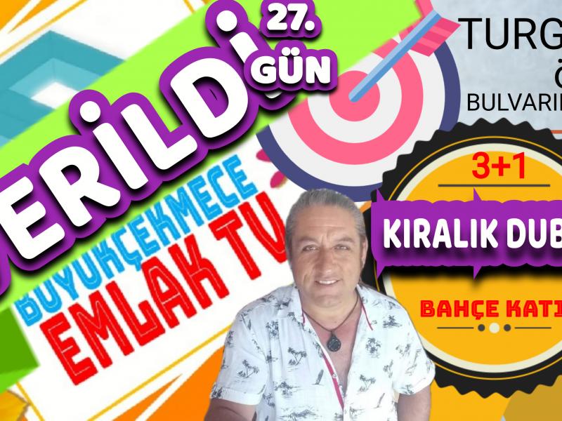 Büyükçekmece Kiralik Bahce Dublex, 3+1, Turgut ÖZAL Bulvarı
